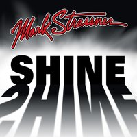 Shine — Mark Strassner