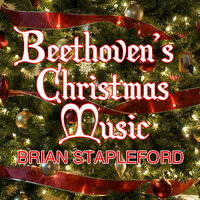 Beethoven's Christmas Music — Brian Stapleford