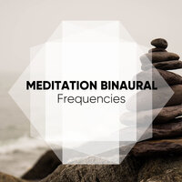 Meditation Binaural Frequencies — Appliances for Meditation