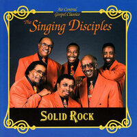 Solid Rock — The Singing Disciples