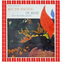 South Pacific In Hi-Fi — Chico Hamilton, Paul Horn, Hal Gaylor, Fred Katz, John Pisano