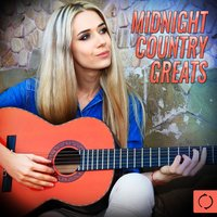 Midnight Country Greats — The Vocal Masters