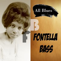 All Blues, Fontella Bass — Fontella Bass