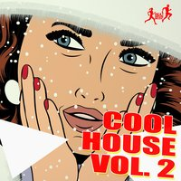 Cool House, Vol. 2 — сборник