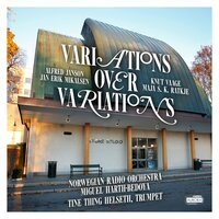 Variations over Variations — Norwegian Radio Orchestra, Miguel Harth-Bedoya & Tine Thing Helseth