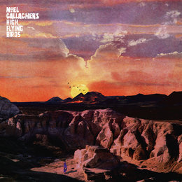 If Love Is The Law — Noel Gallagher's High Flying Birds