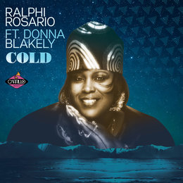 Cold — Ralphi Rosario, Donna Blakely