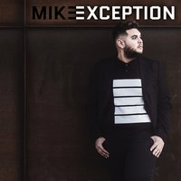 Exception — Mike