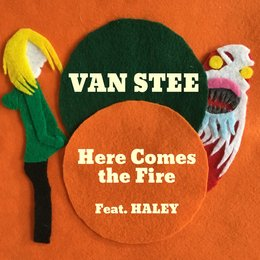 Here Comes the Fire — Haley, Van Stee