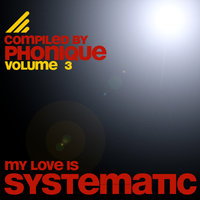 My Love Is Systematic, Vol. 3 — сборник