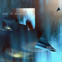 Lost in Silence — AGE