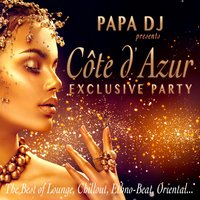 Papa DJ Presents Côte D'azur Exclusive Party — сборник