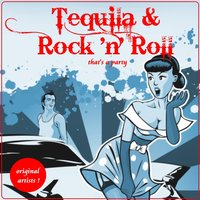 Tequila & Rock 'n' Roll (That's a Party) — сборник