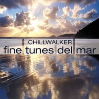 Fine Tunes Del Mar — Chillwalker