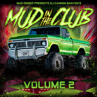 Mud Digger Presents: Mud in the Club, Vol. 2 — сборник
