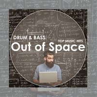 Drum & Bass: Out of Space — сборник