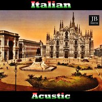 Italian Acoustic Vol 2 — High School Music Band
