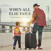 When All Else Fails — Greg G The Goldenchild