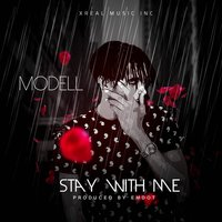 Stay with Me — Modell