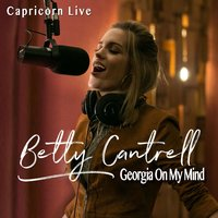 Georgia on My Mind — Betty Cantrell