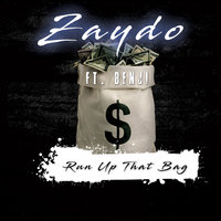 Run up That Bag — Benji, Zaydo