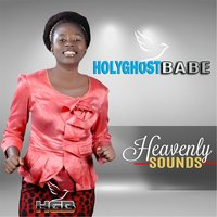 Heavenly Sounds — Holyghostbabe