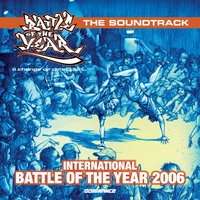 International Battle of the Year 2006 - The Soundtrack — сборник
