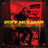 Don't Look Behind You/Chip Away/Tenderness — Duff McKagan