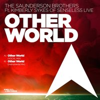 Other World — The Saunderson Brothers, Kim Sykes Of Senseless Live
