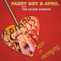 Keep It Swinging — The Silver Pennies