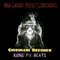 Wha Gwaan — Perfect Giddimani