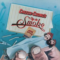 Up In Smoke (Motion Picture Soundtrack) — Cheech & Chong
