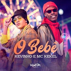 MC Kevinho, MC Kekel - O Bebê