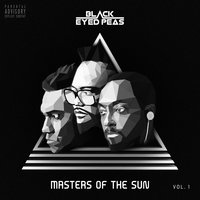 MASTERS OF THE SUN VOL. 1 — The Black Eyed Peas