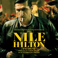 The Nile Hilton Incident — Krister Linder
