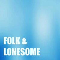 Folk & Lonesome — сборник