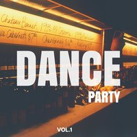 Dance Party, Vol. 1 — сборник