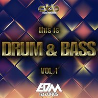 This Is Drum & Bass, Vol. 1 — сборник
