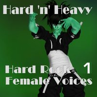 Hard Rock Female Voices 1 — сборник