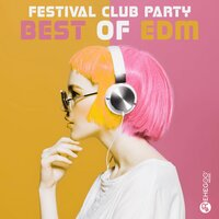 Festival Club Party: Best of EDM — сборник