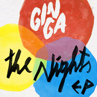 The Nights EP — Gin Ga