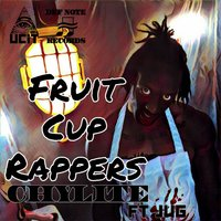 Fruit Cup Rappers — Jug, Chylite