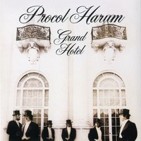 Grand Hotel — Procol Harum