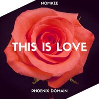 This Is Love — NOMKEE
