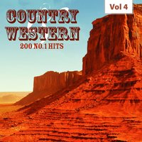 Country & Western - 200 No. 1 Hits, Vol. 4 — сборник