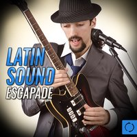 Latin Sound Escapade — сборник
