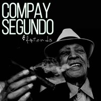 Cuban Music Story — Compay Segundo & Friends