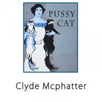 Pussy Cat — Clyde McPhatter