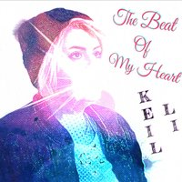The Beat of My Heart — Keil Li
