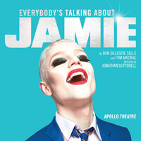 Everybody's Talking About Jamie: The Original West End Cast Recording — Original West End Cast of Everybody's Talking About Jamie